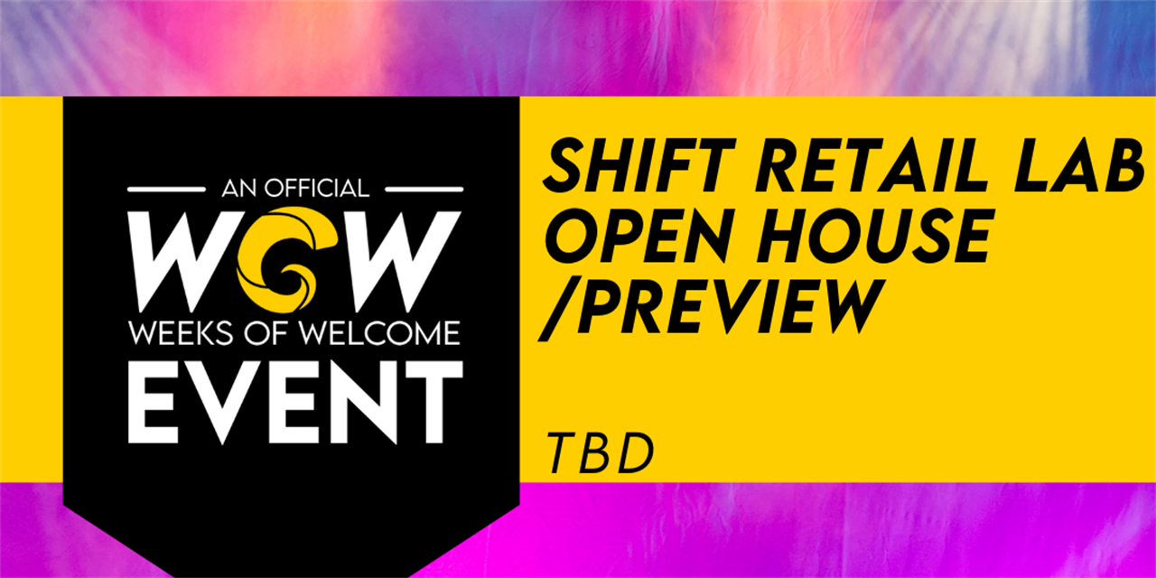 Open House/Preview SHIFT Retail Lab Event Logo