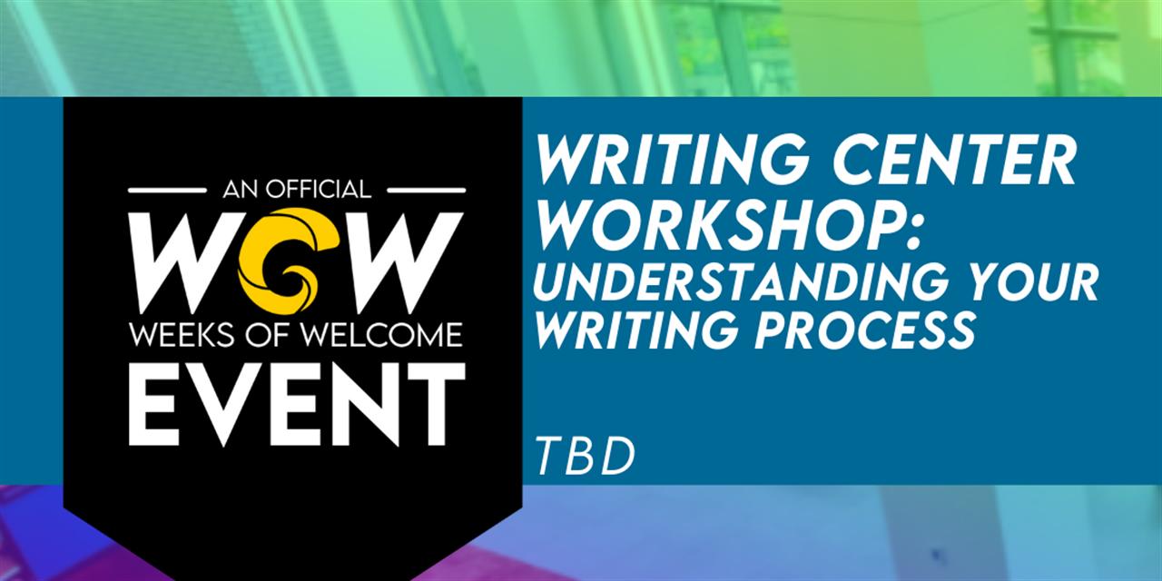 Writing Center Workshop: Understanding Your Writing Process Event Logo