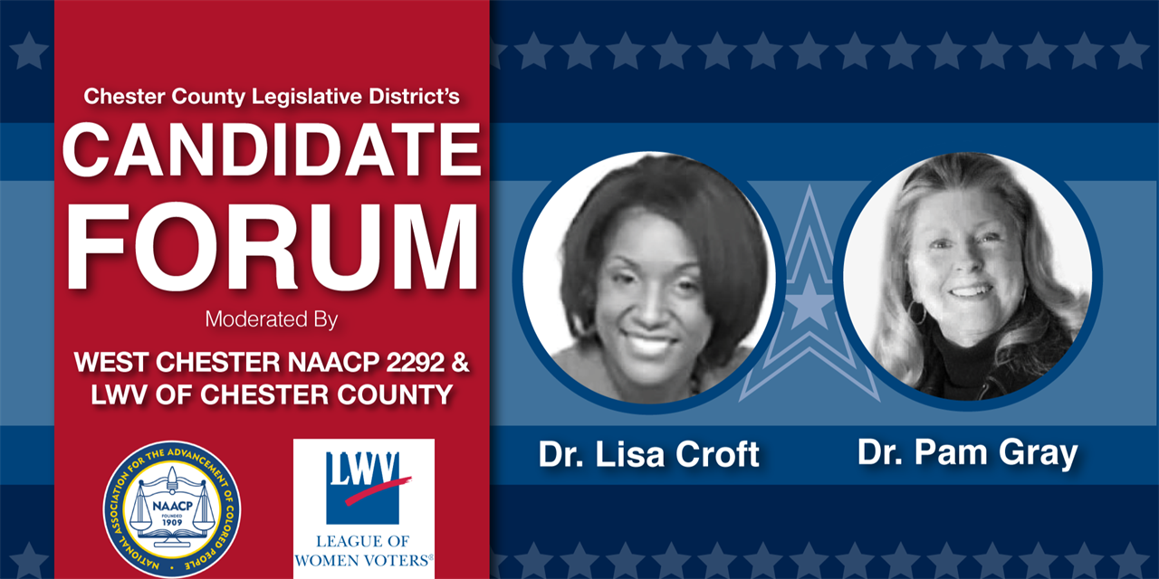 West Chester NAACP, League of Women Voters of Chester County, and WCU present: Chester County Candidates' Forum