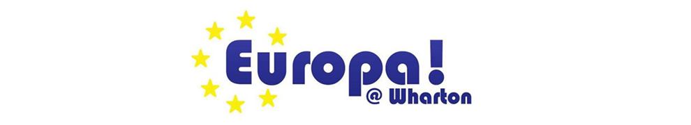 Europa! (Wharton European Club) | The Wharton School