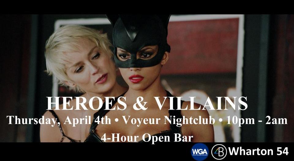 Wharton 54: Heroes & Villains