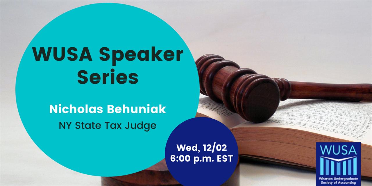WUSA Speaker Series, Nicholas Behuniak, NY State Tax Judge Event Logo