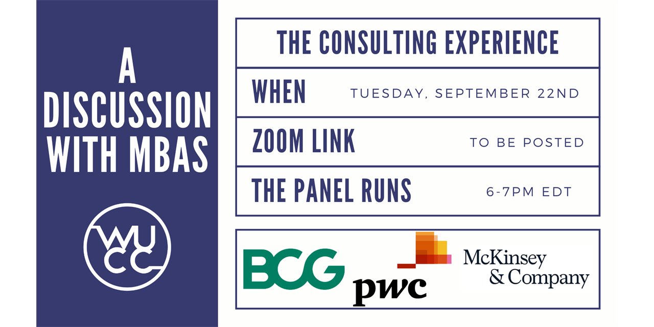 The Consulting Experience: A Discussion with MBAs