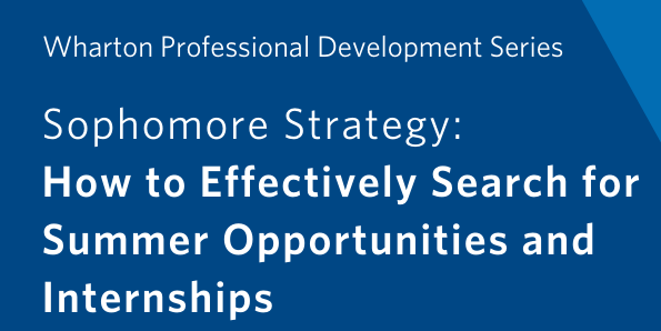 Sophomore Strategy: How to Effectively Search for Summer Opportunities and Internships Event Logo
