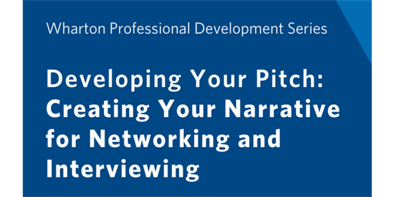 Developing Your Pitch: Creating Your Narrative for Networking and Interviewing Event Logo