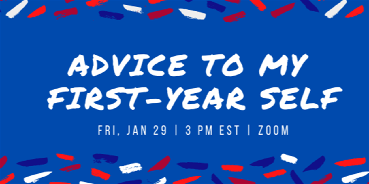Advice to My First-Year Self Panel Event Logo