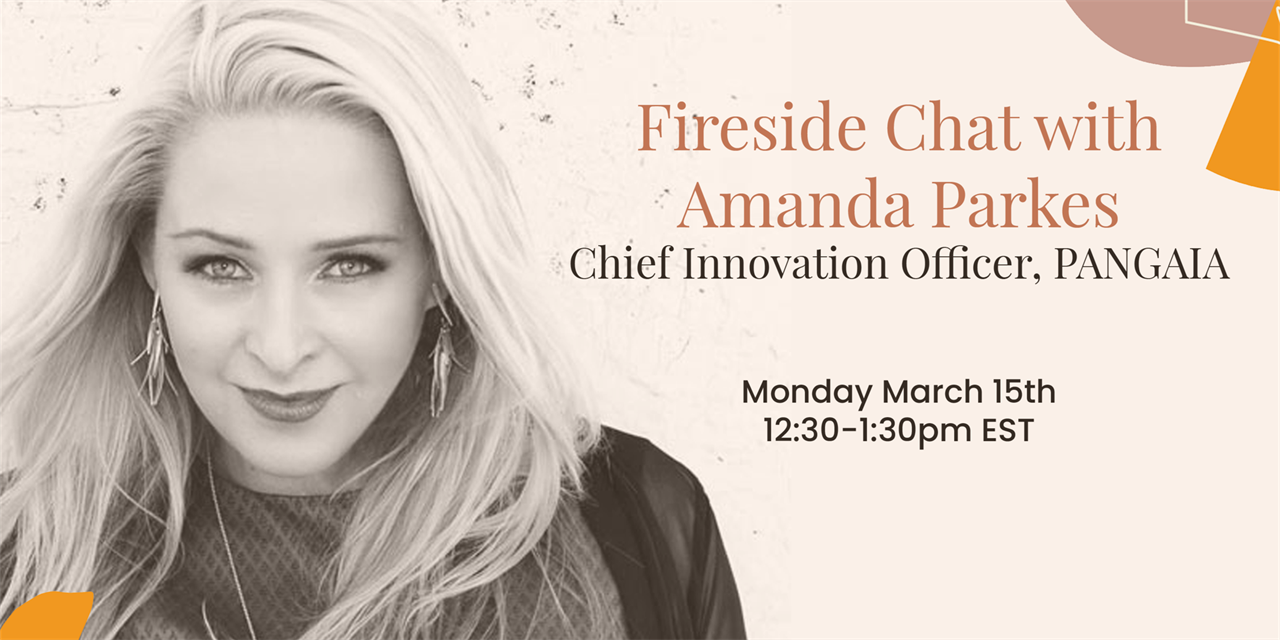 Fireside Chat with Amanda Parkes, Chief Innovation Officer at PANGAIA Event Logo