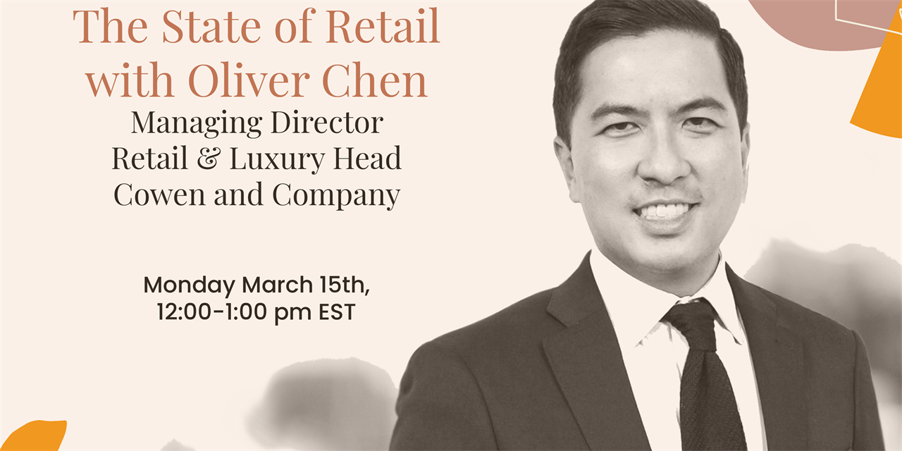 The State of Retail with Oliver Chen, Managing Director Retail & Luxury at Cowen and Company Event Logo