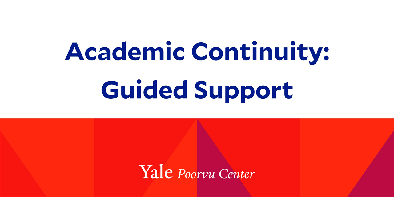 Academic Continuity: Guided Support for Yale Instructors Event Logo
