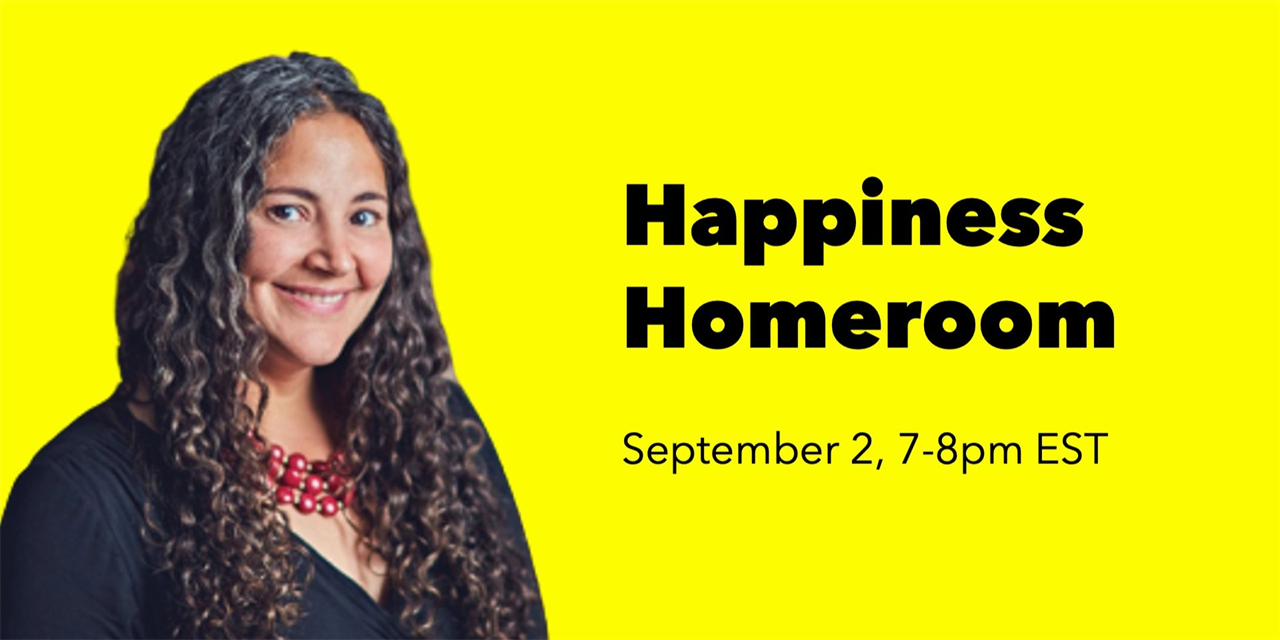 Happiness Homeroom: Science-Backed Strategies for Well-Being