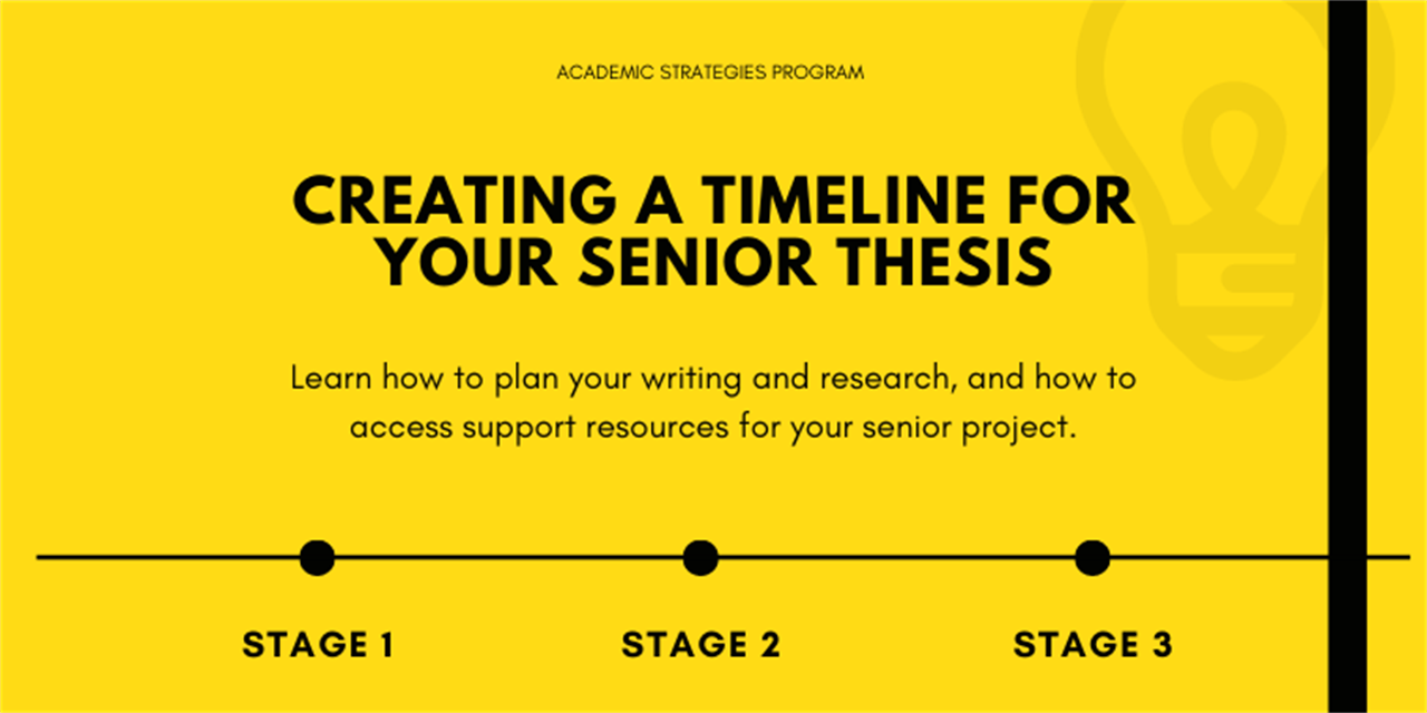 Creating a Timeline for Your Senior Thesis (For Juniors) Event Logo