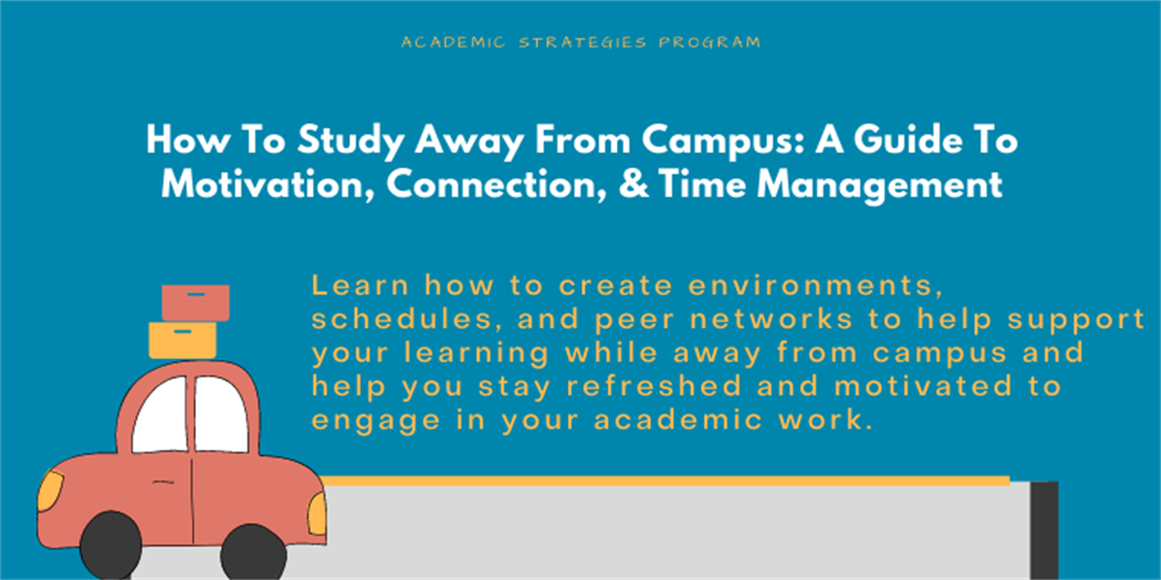 How To Study Away From Campus: A Guide to Motivation, Connection, and Time Management Event Logo