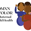Womxn of Color for Maternal & Child Health's logo