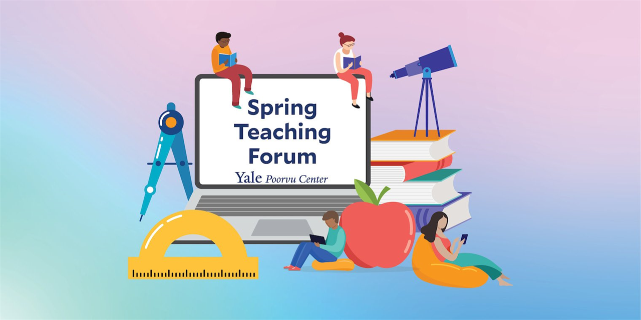 Spring Teaching Forum: Looking Back and Looking Forward: Reflecting on Yale's Year of Online Learning Event Logo