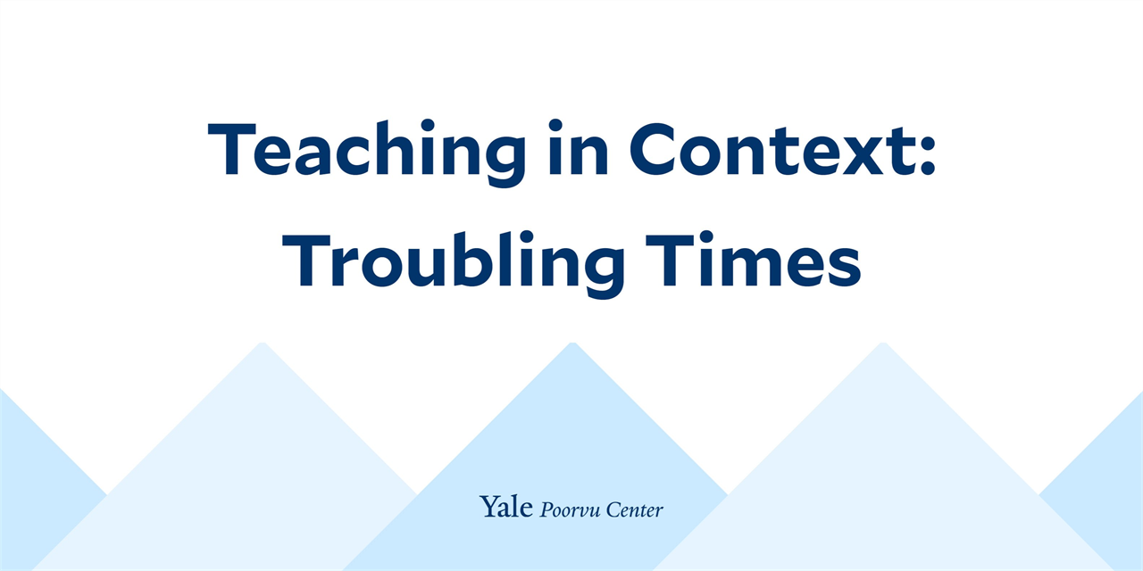Teaching in Context: Troubling Times Event Logo