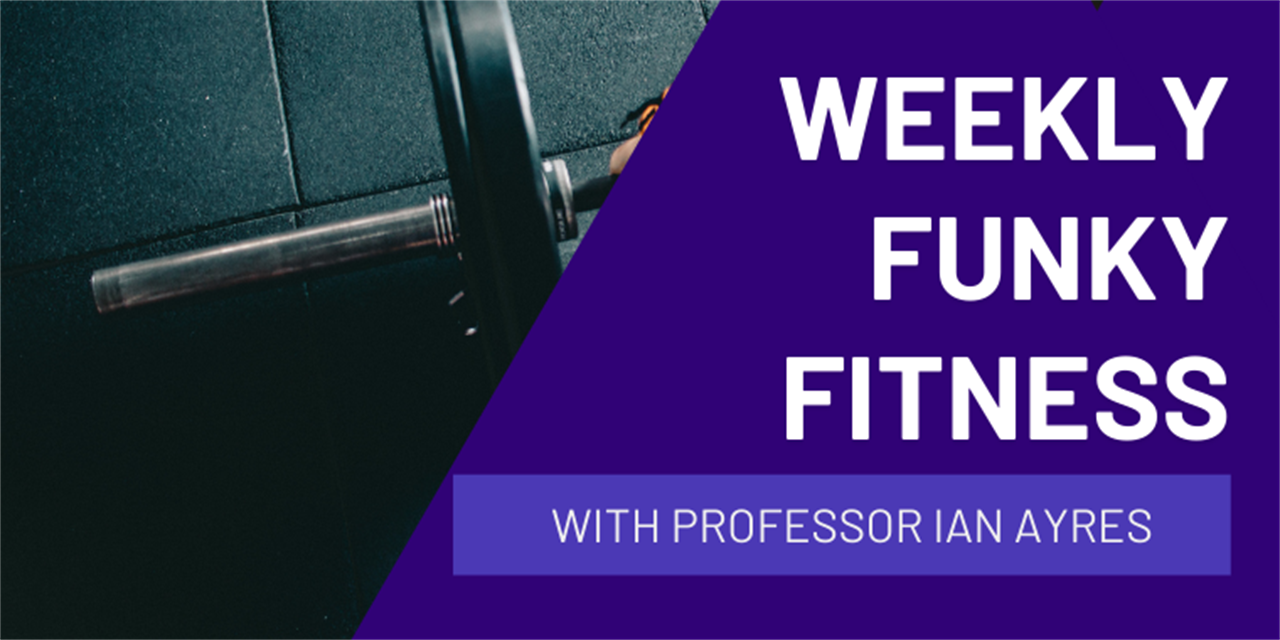 Weekly Funky Fitness with Professor Ian Ayres Event Logo