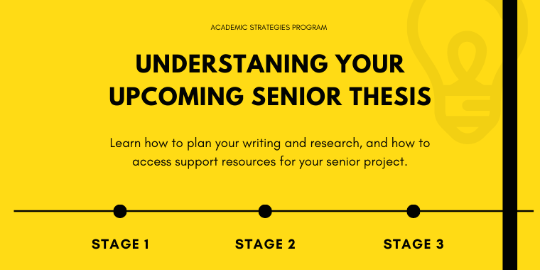 Understanding Your Upcoming Senior Thesis (For Juniors) Event Logo