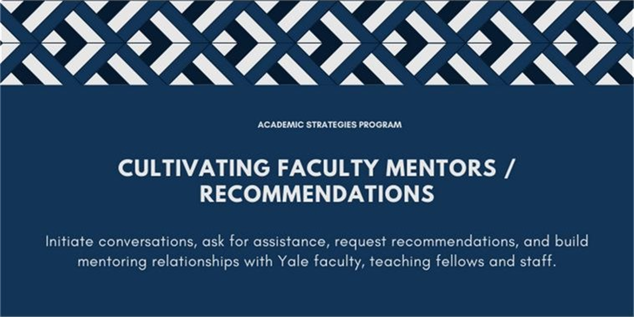 Cultivating Faculty Mentors/Recommendations Event Logo