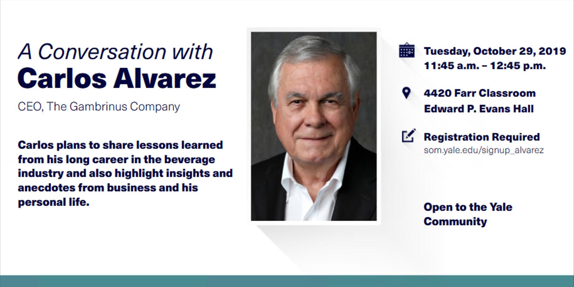 Conversation with Carlos Alvarez, CEO of The Gambrinus Company
