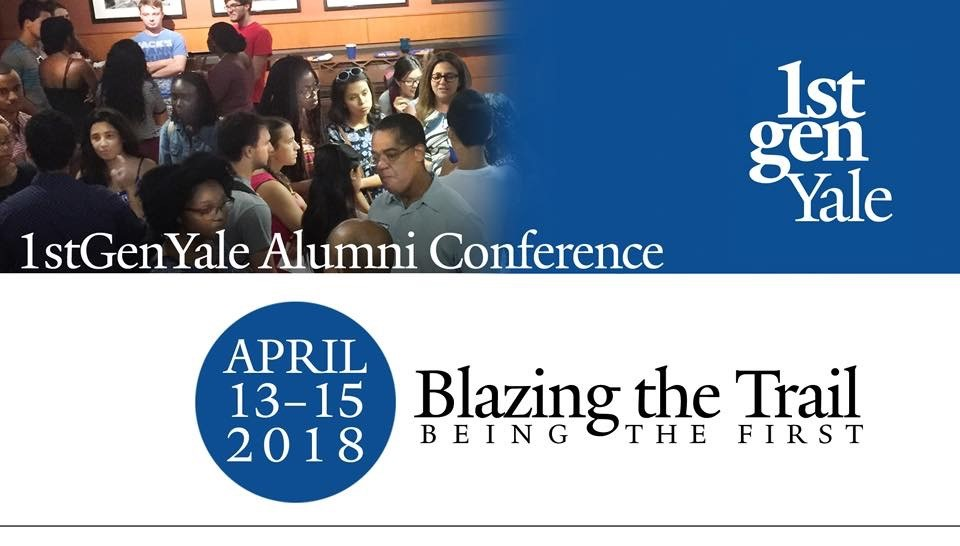 1stGenYale Alumni Blazing the Trail:  Being the First