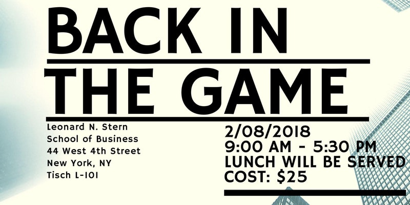 Back in the Game Workshop by NYU Stern Career Center for Working Professionals