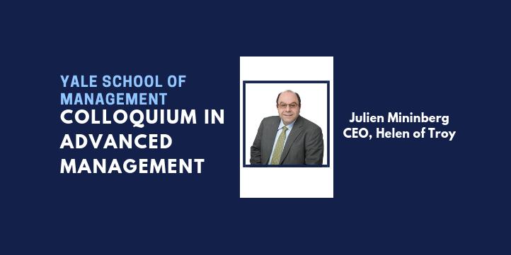 Colloquium in Advanced Management: Julien Mininberg '86 BA, '90 MPPM Event Logo