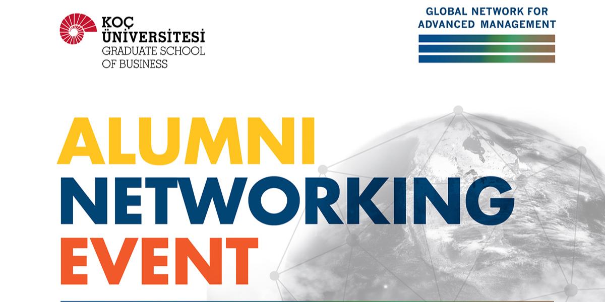 [Global Network for Advanced Management] Koç University Alumni Networking Event
