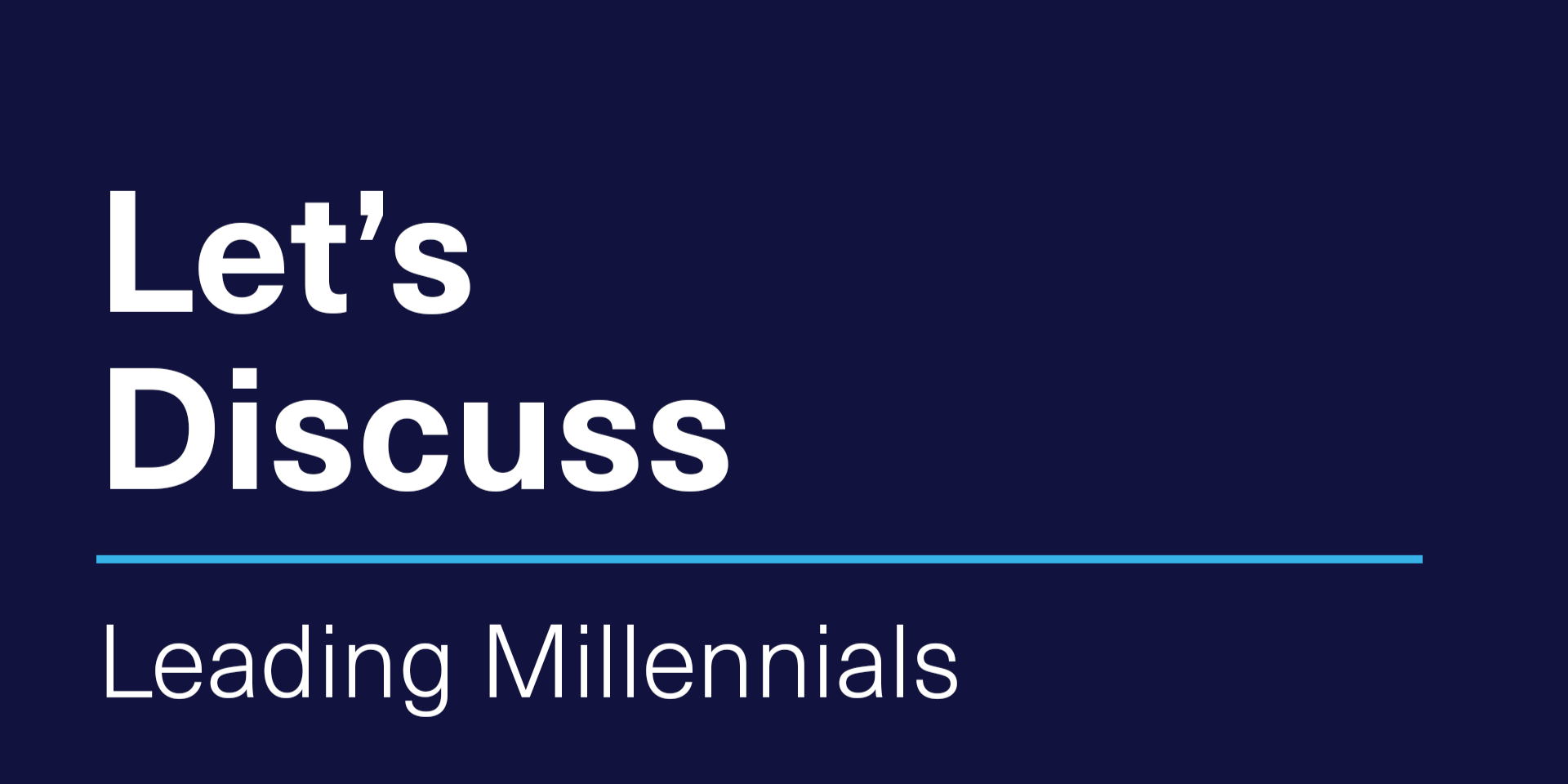 [VIRTUAL] Let's Discuss | Leading Millennials
