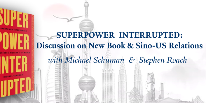 [Yale Center Beijing - Virtual] Superpower Interrupted: Discussion on New Book & Future of US-China Relations