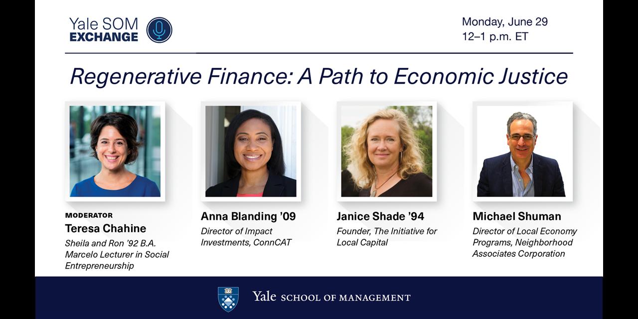 [WEBINAR] Yale SOM Exchange | Regenerative Finance: A Path to Economic Justice Event Logo