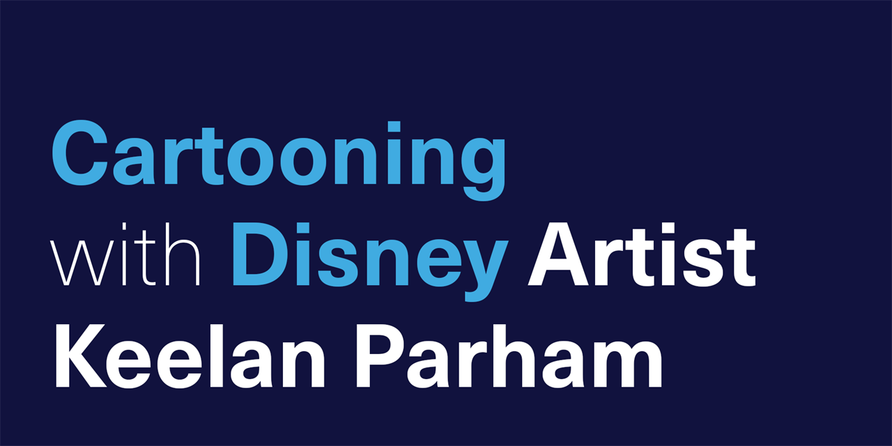 [VIRTUAL] Cartooning with Disney Artist Keelan Parham Event Logo