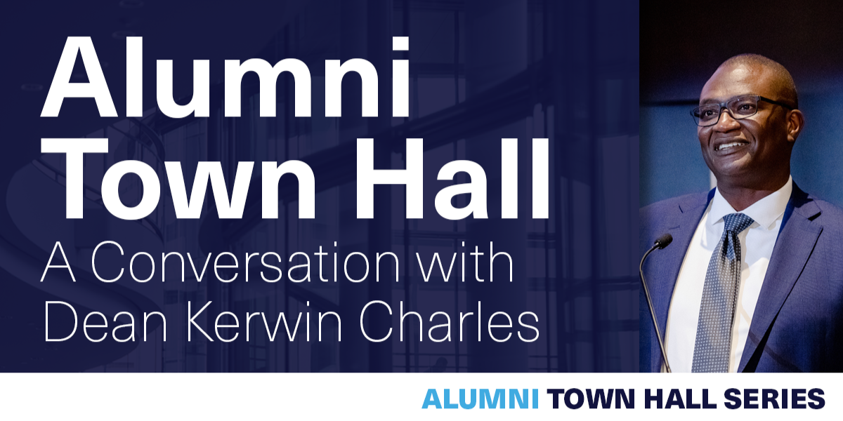 [VIRTUAL] Alumni Town Hall: A Conversation with Dean Kerwin Charles on 11/17 Event Logo