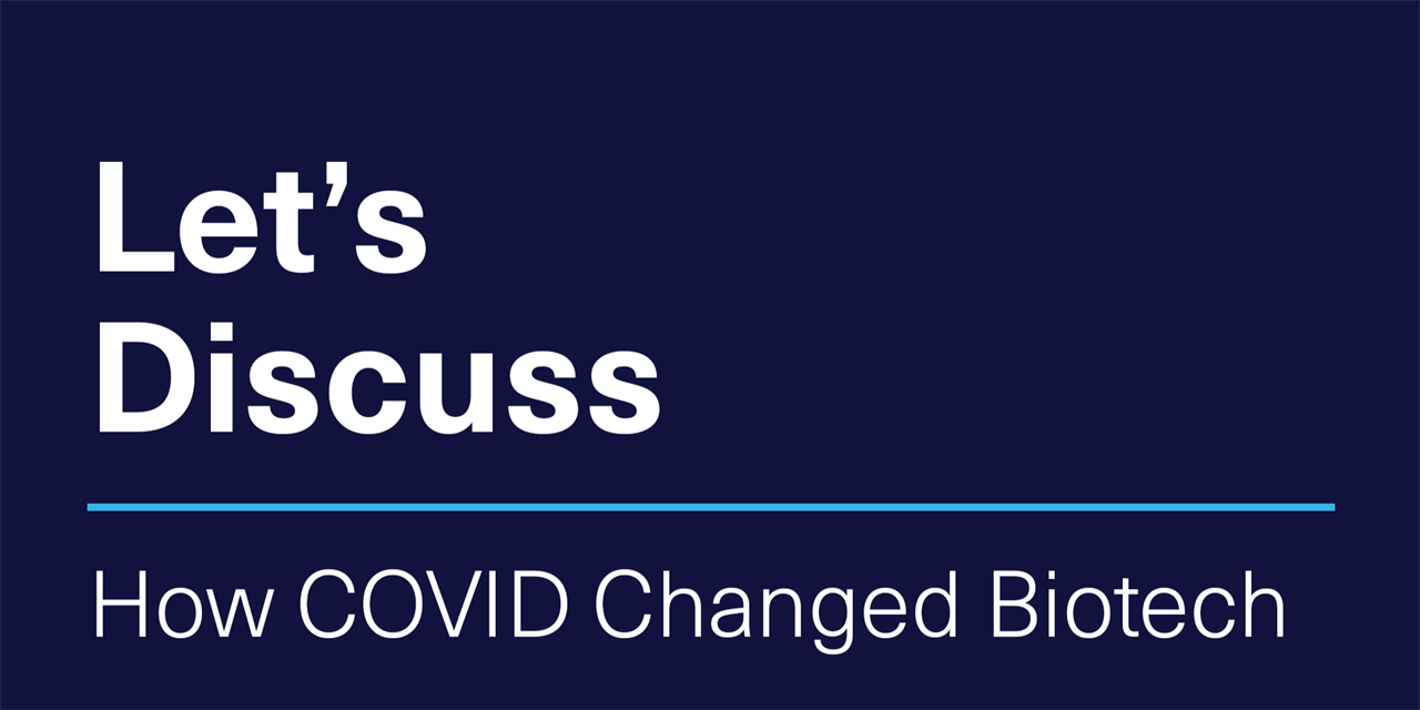 [VIRTUAL] Let's Discuss | How COVID Changed Biotech Event Logo