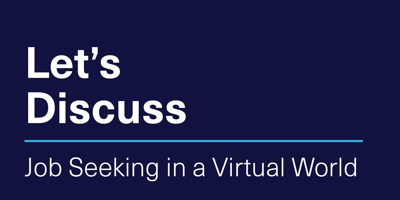 [VIRTUAL] Let's Discuss | Job Seeking in a Virtual World Event Logo