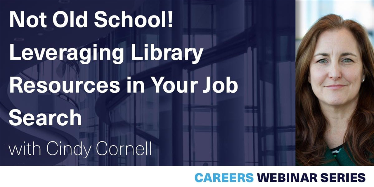 [CAREERS WEBINAR] Not Old School! Leveraging Library Resources in Your Job Search Event Logo