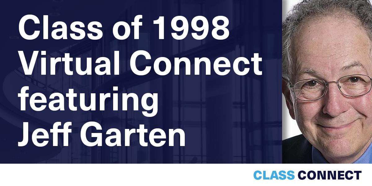 [VIRTUAL] Class of 1998 Virtual Connect featuring Jeff Garten Event Logo