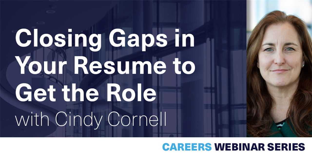 [WEBINAR] Closing Gaps in Your Resume to Get the Role Event Logo