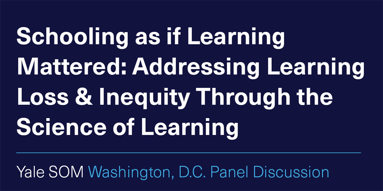 [WEBINAR] Schooling as if Learning Mattered: Addressing Learning Loss & Inequity Through the Science of Learning Event Logo