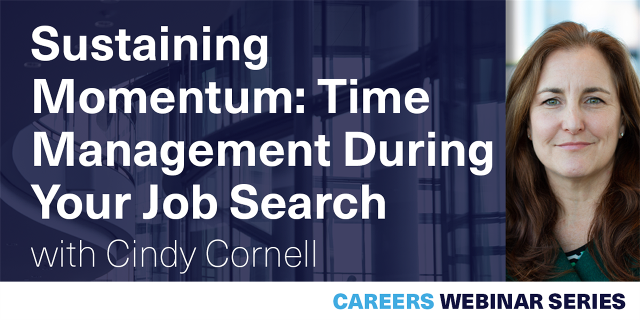 [WEBINAR] Sustaining Momentum: Time Management During Your Job Search Event Logo