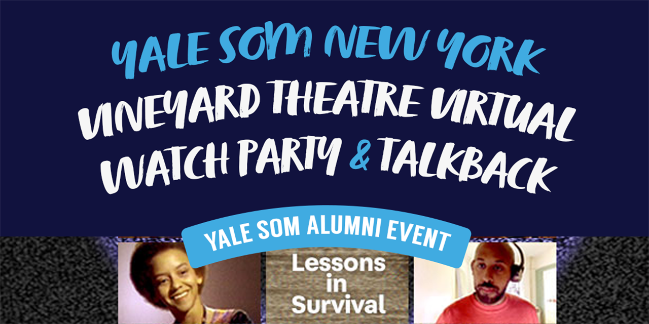 [VIRTUAL] Yale SOM New York Vineyard Theatre Virtual Watch Party & Talkback Event Logo
